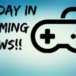 Weekly news from the gaming world