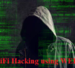 How to Hack WiFi using WEP (Wired Equivalent Privacy) Encryption